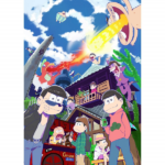 Mr. Osomatsu : Are you ready to dive into their craziness?