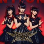 BABYMETAL : You haven't know them yet? (,,゚Д゚)∩ joke right?