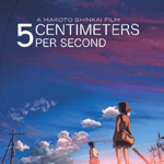 5 Centimeters Per Second : The process to become a memory!