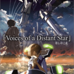 Voices of a Distant Star : Lo~ng Lo~ng Lo~ng distance love!