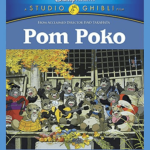 Pom Poko : The battle between Tanuki and humans!ヽ(`Д´)/